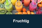 Fruchtige Liquids