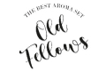 OLD FELLOWS